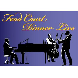 Every Saturday open! Dinner live in Food Court