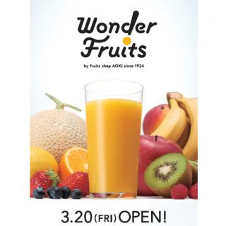 "Friday, March 20 ""Wonder fruit"" NEW OPEN!"