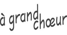 a` grand choeur